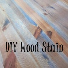 Motherhood: my latest adventure: DIY wood stain (that you can use indoors!)