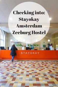 Stayokay Amsterdam Zeeburg hostel - Wandering Quinn blog