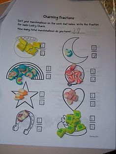 fractions with lucky charms? Could do this with anything... fruit loops, trix, skittles...