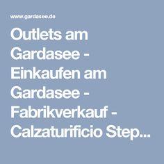 Outlets am Gardasee - Einkaufen am Gardasee - Fabrikverkauf - Calzaturificio Stephy