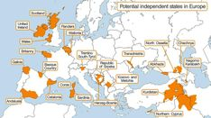 Potential independent states in Europe that display strong sub-state nationalism.