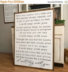 NEW YEAR SALE I Will Stay Song Lyrics Wood Framed Sign by WillowHillSigns on Etsy https://www.etsy.com/listing/493243637/new-year-sale-i-will-stay-song-lyrics