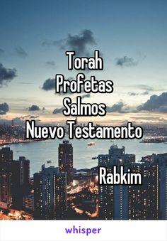 Torah Profetas Salmos Nuevo Testamento                         Rabkim