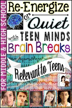 Brain Breaks to Re-energize and Relax Teen Minds - Fun for Middle & High School