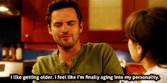 You might be a little bit older than your years. | 24 Signs You're The Nick Miller Of Your Friend Group