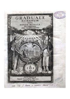 Graduale romanum, Antuerpiae, apud Cornelius Woons, 1661. © Biblioteca Carrobiolo