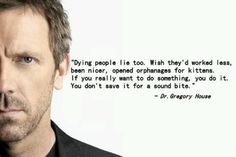 charming life pattern: house md - quote - sound bite