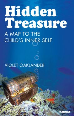 Hidden Treasure: A Map to the Child's Inner Self General Psychology Ebook by Violet Oaklander Mental Health Counseling, Kids Mental Health, Gestalt Therapy, Psychology Books, Hidden Treasures, Play Therapy, Working With Children, Self, Food