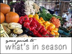 Use this list of seasonal foods to help you make healthier and more sustainable choices.