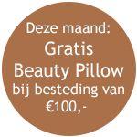 Gratis Beauty Pillow als je voor 100 euro beautyproducten bestelt.   Geldig tot 30 november 2014