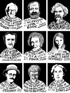 Inspiring author quote-illustrations.... love all of them, (except hemingway, there are no friends as loyal as a dog and a book)