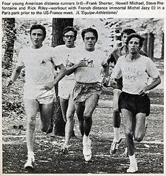 Steve Prefontaine (center) works out with French runner Michel Jazy (left), and US distance Runners Frank Shorter (right front), Howell Michael (right rear), and Rick Riley (in glasses), in a Paris park. The Americans were in Europe for a series of m  Am I too old? I'm older, heavily overweight, and out of shape. I also haven't worked out in years. Is this program going to be too hard for me to follow?  mikiesenterprises.com