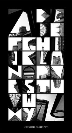 Letters in negative space. Geordie Alphabet by Peter Defty; a blend of architecture & typography. Alphabet Design, Creative Typography, Typography Letters, Typography Tattoos, Design Typography, Web Banner Design, Alphabet Fotografie, Poster Design, Logo Design