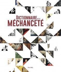La librairie Goulard et les éditions Max Milo ont le plaisir de vous convier à la présentation du Dictionnaire de la Méchanceté qui se tiendra le JEUDI 16 JANVIER (37 Cours Mirabeau, 7 & 9 rue Papassaudi 13100 Aix-en-Provence) en présence de Lucien Faggion, directeur d'ouvrage.