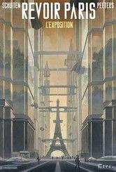 Revoir Paris - L'Exposition - Benoît Peeters, François Schuiten -  - 9782203090231
