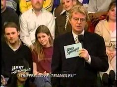 JERRY SPRINGER Stripper Love Triangles! YouTube