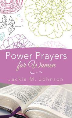 "$2.99 ""Power Prayers for Women"" (Inspirational Book Bargains) - Kindle edition by Jackie M. Johnson. Religion & Spirituality Kindle eBooks @ Amazon.com."
