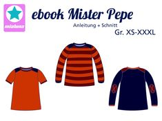 """Ebook Shirt Mister Pepe Gr. XS-XXXL Mister Pepe fällt in Weite und Länge normal aus. Es kann als einfaches Basicshirt genäht werden oder mit Schulterpasse, sowie mit oder ohne Ärmel- und Saumbündchen und kann dadurch immer wieder anders wirken. Es sind ein kurzer und ein langer Ärmel im Schnitt enthalten. Der Ellenbogenpatch verleiht Mister Pepe ein """"cooles"""" Aussehen."""