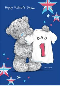 Let Dad know he is number 1 with this personalised UK Father's Day Card featuring Tatty Teddy Teddy Images, Teddy Bear Pictures, Creative Pictures, Cute Pictures, Cute Images, Tatty Teddy, Fathers Day Cards, Happy Fathers Day, Birthday Wishes