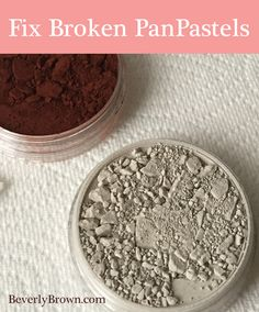 How to Fix Broken PanPastels - Tutorial by artist Beverly Brown | www.beverlybrown.com
