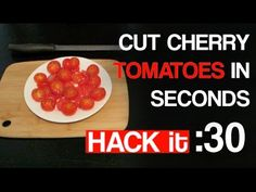 Cut Cherry Tomatoes in 30 Secs
