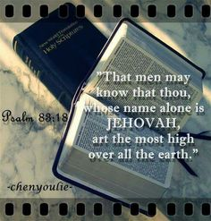 JEHOVAH is God's name!