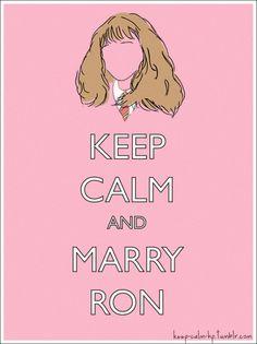 Aguarda la calma y cásate con Ron