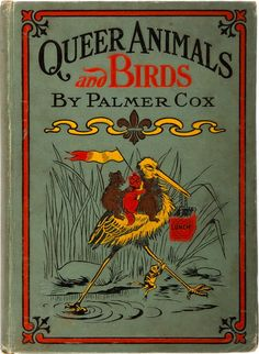 Queer Animals & Birds 1904