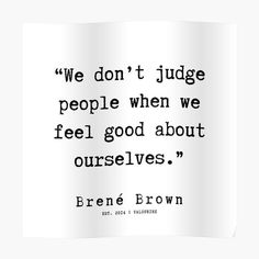 '97 |190911 | Brene Brown Quote |' Poster by valourine - #190911 #brene #brown #poster #quote #valourine - #UltimatumQuotes Words Quotes, Wise Words, Me Quotes, Motivational Quotes, Inspirational Quotes, Sayings, Strong Quotes, Attitude Quotes, Faith Quotes