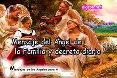 Mensaje del Ángel de LA FAMILIA Y DECRETO DIARIO + DECRETO PARA LA PROSPERIDAD Y…