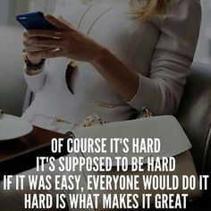 @Regrann from @sheconquers -  from @womenontopp -  If everyone can get it I don't want it. That's why it makes something great because it's hard! __ Do check out my friends @womenontopp for more amazing motivational quotes #Regrann