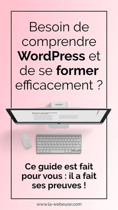 WordPress Guide PDF Start, create and maintain your website from A to Z.