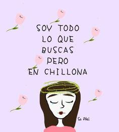 """Como dice el refrán """"chillona pero chingona"""".   15 Ilustraciones padrísimas que te te harán decir """"esa soy yo"""" This Is Love, Sad Love, Love You, Cute Quotes, Funny Quotes, Quotes Español, Quotes En Espanol, Tumblr Love, Frases Tumblr"""