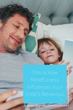 This Is How Mindfulness Influences Your Child's Behaviour