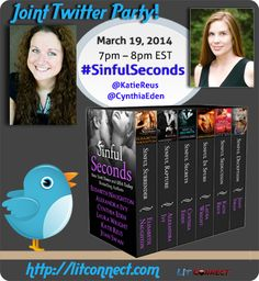 Joint Twitter Party: @Cynthia Eden & @Katie Reus Celebrate the release of the #SinfulSeconds boxed set!
