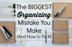 Biggest organizing mistake you make - and HOW to fix it!