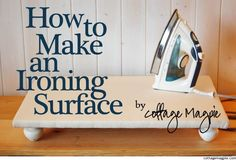 How To Make an Ironing Surface