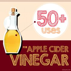 50 Uses for Apple Cider Vinegar