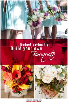 Budget Savings Tips: Build Your Own Bouquet The DIY trend has hit the flower industry by storm! Creative and resourceful brides everywhere are scouring bridal books, magazines and Pinterest for how-to tips on creating their own fabulous wedding bouquets and floral arrangements. For simple and elegant rose bouquets to unique arrangements for the more experienced designer, GlobalRose.com has everything you could possibly need to create your floral masterpiece.