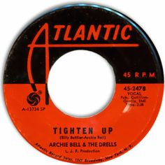 Classic Funky Soul Archie Bell & the Drells -- Tighten Up/ Tighten Up - Part II [Atlantic Much Music, 70s Music, Good Music, Fun Songs, Songs To Sing, Music Songs, 45 Records, Soul Artists, Jazz Funk