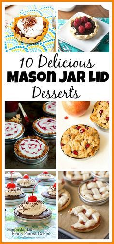 10 Delicious Mason Jar Lid Desserts- If you've never tried making Mason jar lid desserts, then you're missing out! They're delicious, and the perfect size for party treats! Mason Jar Pies, Mason Jar Desserts, Mason Jar Meals, Meals In A Jar, Alcoholic Desserts, Mini Desserts, Small Desserts, Just Desserts, Delicious Desserts