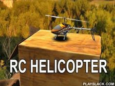 RC Helicopter Simulation  Android Game - playslack.com , RC Helicopter Simulation is a very fascinating game, in which you will control a remotely-operated helicopter. The simple control, soft graphics and actual sound