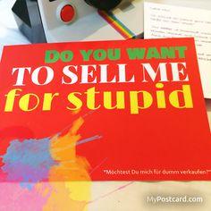 """Denglisch - """"Möchtest du mich für dumm verkaufen?"""" - die kostenlose MyPostcard App - #mypostcard #denglisch"""