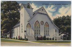 De Queen, Arkansas,  Early View of The Methodist Church Hip Store, Old Churches, Arkansas, Florida, United States, Queen, Mansions, House Styles, Manor Houses