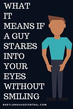 Smiling when without into eyes stares guy a your What it