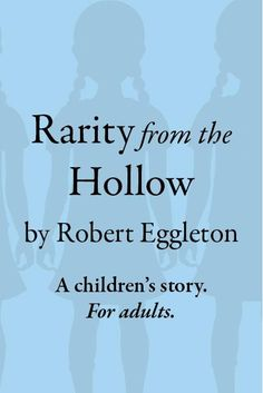 """The Chocolate Lady's Book Reviews: Guest Blog Post: """"Rarity from the Hollow"""" author Robert Eggleton"""
