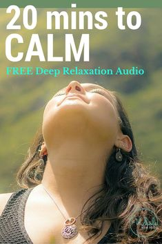 FREE deep relaxation audio to calm your mind, feel deeply relaxed & drift peacefully to sleep. Deep relaxation is essential for health & happiness.