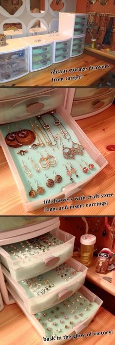 DIY earring storage with plastic storage drawers and craft foam. I already have the storage drawers but the craft foam would help! HOW HAVE I NEVER THOUGHT OF THIS? Jewellery Storage, Jewelry Organization, Jewellery Display, Storage Organization, Storage Ideas, Organizing Ideas, Jewelry Box, Dorm Storage, Diy Organisation