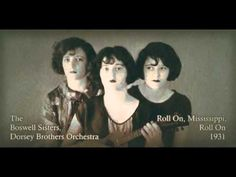 """Roll On, Mississippi, Roll On"" - The Boswell Sisters (1931)"