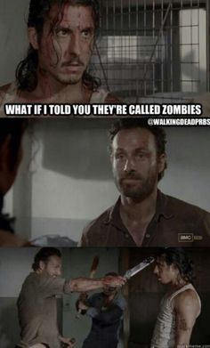 Don't call the zombies.......zombies! Lol!